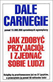 okładka Jak zdobyć przyjaciół i zjednać sobie ludzi, Książka   Carnegie Dale