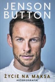 okładka Życie na maksa Autobiografia. Książka | papier | Button Jenson