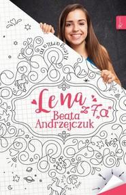 okładka Lena z 7a. Książka | papier | Andrzejczuk Beata