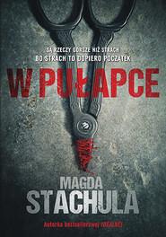 okładka W pułapce, Książka | Stachula Magda