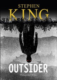 okładka Outsider, Książka | King Stephen