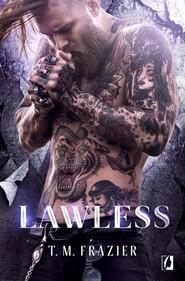 okładka King Tom 3 Lawless. Książka   papier   T. M.  Frazier