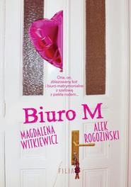 okładka Biuro M, Książka | Witkiewicz Magdalena, Rogoziński Alek