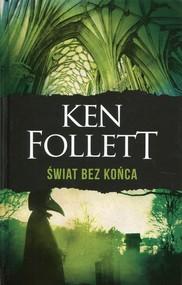 okładka Świat bez końca. Książka | papier | Follett Ken