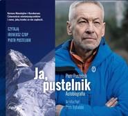 okładka Ja pustelnik Autobiografia, Książka   Piotr Pustelnik, Piotr Trybalski