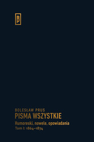 okładka Humoreski nowele, opowiadania. Tom I: 1864-1874, Książka | Prus Bolesław