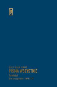 okładka Emancypantki tom I-II, Książka   Prus Bolesław