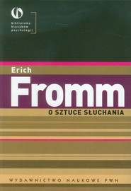 okładka O sztuce słuchania, Książka | Fromm Erich
