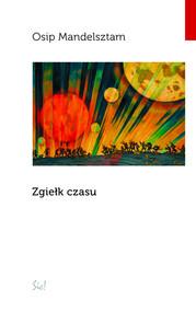 okładka Zgiełk czasu, Książka   Mandelsztam Osip