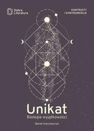 okładka Unikat Biologia wyjątkowości, Książka | Kaczmarzyk Marek