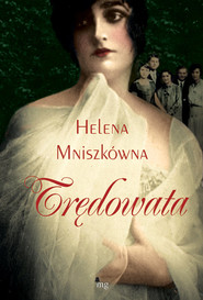okładka Trędowata, Książka | Mniszkówna Helena