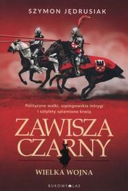 okładka Zawisza Czarny Tom 3 Wielka wojna, Książka | Jędrusiak Szymon