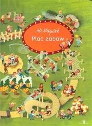 okładka Plac zabaw, Książka | Mitgutsch Ali