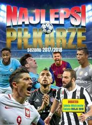 okładka Najlepsi piłkarze sezonu 2017/2018. Książka | papier | Opracowanie zbiorowe
