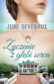 okładka Życzenie z głębi serca, Książka | Deveraux Jude