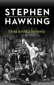 okładka Moja krótka historia, Książka | Hawking Stephen