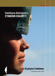 okładka Cynkowi chłopcy, Audiobook   Swietłana Aleksijewicz