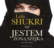 okładka Jestem żoną szejka, Audiobook | Laila Shukri