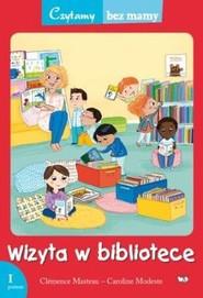 okładka Wizyta w bibliotece Czytamy bez mamy 1 poziom, Książka | Masteau Clemence