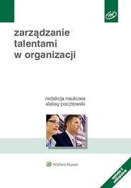 okładka Zarządzanie talentami w organizacji, Książka |