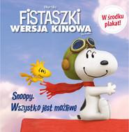 okładka Snoopy Wszystko jest możliwe!, Książka | Charles M. Schulz