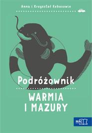 okładka Podróżownik. Warmia i Mazury, Książka | Anna Kobus, Krzysztof Kobus
