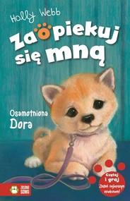 okładka Zaopiekuj się mną Osamotniona Dora, Książka | Webb Holly