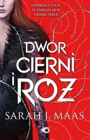 okładka Dwór cierni i róż. Książka | papier | Sarah J. Maas