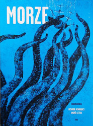 okładka Morze, Książka   Ricardo Henriques, Andre Letria
