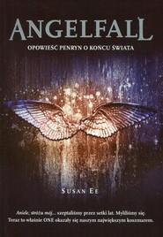 okładka Angelfall Tom 1 Opowieść Penryn o końcu świata. Książka   papier   Ee Susan