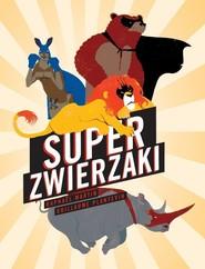 okładka Super zwierzaki, Książka   Raphael Martin, Guillaume Planevin