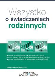 okładka Wszystko o świadczeniach rodzinnych, Książka | Topolewska Michalina