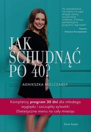 okładka Jak schudnąć po 40?, Książka   Mielczarek Agnieszka