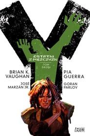 okładka Y - ostatni z mężczyzn Tom 2, Książka | Brian K. Vaughan, Pia Guerra
