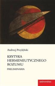 okładka Krytyka hermeneutycznego rozumu Preliminaria, Książka | Przyłębski Andrzej