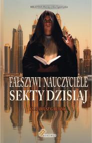 okładka Fałszywi nauczyciele Sekty dzisiaj. Książka | papier | Gajewski Mariusz