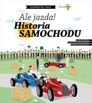 okładka Ale jazda! Historia samochodu, Książka | Ruzicka Oldrich