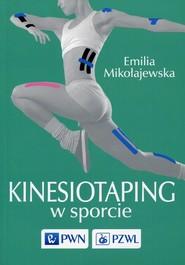 okładka Kinesiotaping w sporcie, Książka | Mikołajewska Emilia