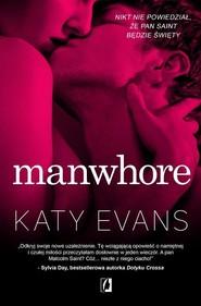 okładka Manwhore, Książka | Evans Katy