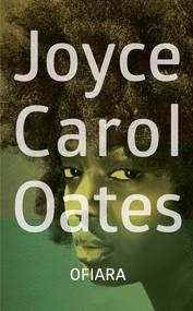 okładka Ofiara, Książka | Joyce Carol Oates