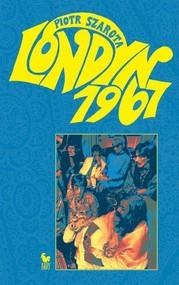 okładka Londyn 1967, Książka   Szarota Piotr