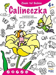 okładka Znam to! Calineczka, Książka | Hans Christian Andersen