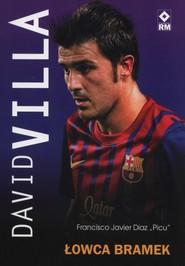 okładka David Villa Łowca bramek, Książka | Francisco Javier Diaz