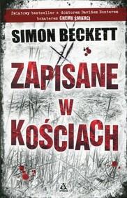 okładka Zapisane w kościach, Książka   Beckett Simon