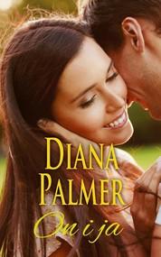 okładka On i ja. Książka | papier | Palmer Diana