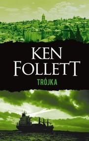okładka Trójka. Książka | papier | Follett Ken