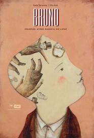 okładka Bruno Chłopiec który nauczył się latać, Książka   Terranova Nadia