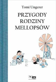 okładka Przygody rodziny Mellopsów, Książka   Ungerer Tomi