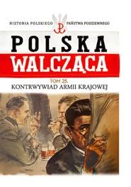 okładka Kontrwywiad Armii Krajowej, Książka |