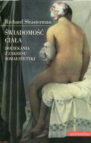 okładka Świadomość ciała Dociekania z zakresu somaestetyki, Książka | Shusterman Richard